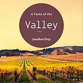 A Taste of the Valley by Jonathan Firey