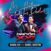 Mi Historia Entre Tus Dedos (En Vivo) [feat. Daniel Agostini] de Banda XXI
