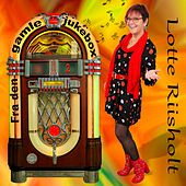 Fra den gamle jukebox 2 by Lotte Riisholt