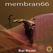 Bar-Reset von Membran 66