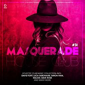 Masquerade House Club, Vol. 31 by Various Artists