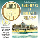 Americans in Holland - The Great Thirties de Various Artists