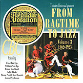 From Ragtime to Jazz Vol. 3 1902-1923 von VARIOUS