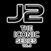 J2 the Iconic Series, Vol. 8 by J2