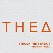 Struck the Strings by Stefano Tirelli