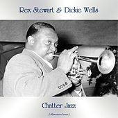 Chatter Jazz (Remastered 2020) by Rex Stewart