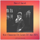 Nos Chansons De Leurs 20 Ans (EP) (All Tracks Remastered) de Marcel Amont