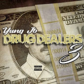 Drug Dealers 3 by Yung JB