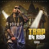Trap B4 Rap von Lil Cas