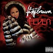Ill Nana 2: The Fever de Foxy Brown