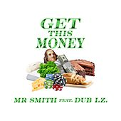 Get This Money de Mr. Smith