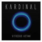 Vitreous Act III by Kardinal
