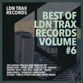 Best Of LDN Trax Records, Vol. 6 de Various Artists