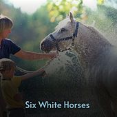 Six White Horses by Skeets McDonald, Bill Anderson, Carl Smith, The Stanley Brothers, George Hamilton IV, Burl Ives, Don Gibson, Ernest Ashworth, Ella Mae Morse, Joan Baez, Sandy Posey, Charlie Rich