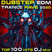 Dubstep EDM Trance Rave 2020 Top 100 Hits DJ Mix von Various Artists