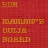 Mamaw's Ouija Board von Ron