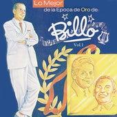 Lo Mejor de la Época de Oro de: Billo, Vol. 1 by Billo's Caracas Boys
