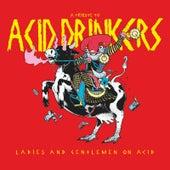 Ladies and Gentlemen on Acid (A Tribute to Acid Drinkers) de Various Artists