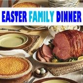 Easter Family Dinner de Various Artists
