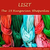 Liszt: The 19 Hungarian Rhapsodies by Claudio Colombo
