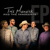 Tris Munsick & the Innocents - EP de Tris Munsick and the Innocents