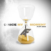 My Moment by D-Nice