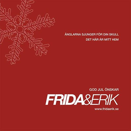 You Don't Love Me Anymore / Here I Am (Single) by Frida & Erik : Napster