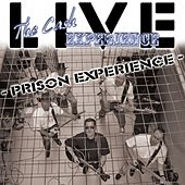 Prison Experience (Live) by The Cash Experience