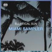 Elliptical Sun Miami Sampler by Various Artists