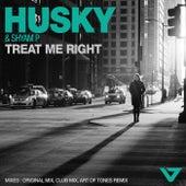 Treat Me Right de Husky