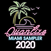 Quantize Miami Sampler 2020 - Compiled And Mixed By DJ Spen de Various Artists