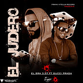 El Juidero (feat. Gucci Prada) de El Bra 3.57