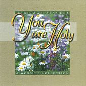 You Are Holy by Heritage Singers