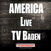 Live TV Baden (Live) by America