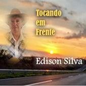 Tocando em Frente de Edison Silva