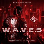 W.A.V.E.S by Sin