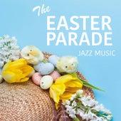 The Easter Parade Jazz Music van Various Artists