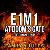 E1M1 at Doom's Gate de FamilyJules