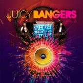 Juicy Bangers, Vol. 3 by Various Artists