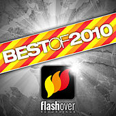Best Of Flashover Recordings 2010 von Various Artists