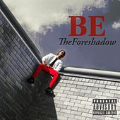 TheForeshadow von Be