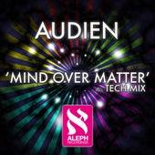 Mind Over Matter von Audien