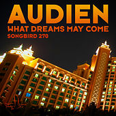 What Dreams May Come von Audien