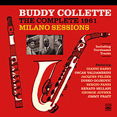 Buddy Collette: The Complete 1961 Milano Sessions de Buddy Collette