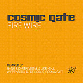 Fire Wire von Cosmic Gate