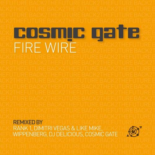 Fire Wire by Cosmic Gate