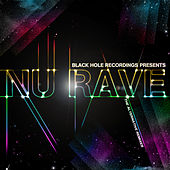 Black Hole Recordings presents NU Rave by Various Artists