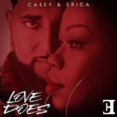 Love Does by Casey