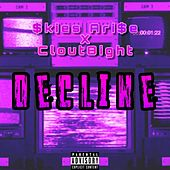 Decline by Clout8ight