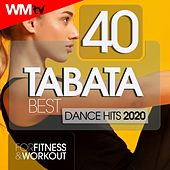 40 Tabata Best Dance Hits 2020 For Fitness & Workout (20 Sec. Work and 10 Sec. Rest Cycles With Vocal Cues / High Intensity Interval Training Compilation for Fitness & Workout) by Workout Music Tv